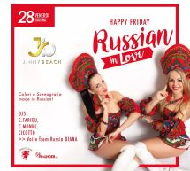 HAPPY FRIDAY – RUSSIAN IN LOVE- JINNY BEACH – QUARTU SANT'ELENA- VENERDI 28 GIUGNO 2019