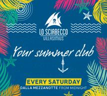 YOUR SUMMER CLUB – SCIABECCO – VILLASIMIUS- SABATO 29 GIUGNO 2019