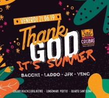 THANK GOD IT'S SUMMER- COLIBRI BEACH CLUB – QUARTU SANT'ELENA- VENERDI 21 GIUGNO 2019