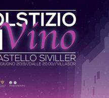 SOLSTIZIO diVINO – CASTELLO SIVILLER – VILLASOR – VENERDI 21 GIUGNO 2019