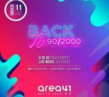 BACK TO 90/2000 – AREA 41 – LIDO DISCOCLUB – CAGLIARI – GIOVEDI 11 LUGLIO 2019