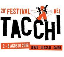 FESTIVAL DEI TACCHI – JERZU,ULASSAI E GAIRO – 2-8 AGOSTO 2019