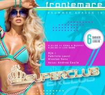 SABATO SUPERCLUB – FRONTEMARE – QUARTU SANT'ELENA – SABATO 6 LUGLIO 2019