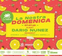 LA NOSTRA DOMENICA – SPECIAL GUEST DARIO NUNEZ – LA PAILLOTE – CAGLIARI -DOMENICA 7 LUGLIO 2019