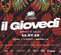 IL GIOVEDI DELLA PAILLOTE – CAGLIARI – GIOVEDI 11 LUGLIO 2019