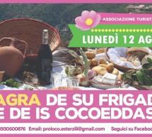 XII SAGRA DE SU FRIGADORI E DE IS COCOEDDAS -ESTERZILI – LUNEDI 12 AGOSTO 2019