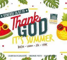 THANK GOD IT'S SUMMER-  COLIBRI' -QUARTU SANT'ELENA – VENERDI 26 LUGLIO 2019