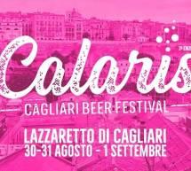 CALARIS – CAGLIARI BEER FESTIVAL  -LAZZARETTO – 30-31 AGOSTO-1 SETTEMBRE 2019
