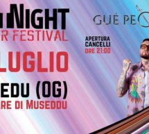 NEXT NIGHT SUMMER FESTIVAL – GUE PEQUENO – VENERDI 26 LUGLIO 2019