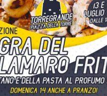 3° SAGRA DEL CALAMARO FRITTO – TORREGRANDE – 13-14 LUGLIO 2019