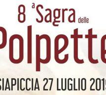 8° SAGRA DELLE POLPETTE – SIAPICCIA- SABATO 27 LUGLIO 2019