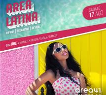 AREA LATINA – AREA 41 BEACH CLUB – LIDO – CAGLIARI – SABATO 17 AGOSTO 2019