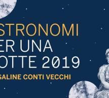 ASTRONOMI PER UNA NOTTE – SALINE CONTI VECCHI – ASSEMINI – SABATO 10 AGOSTO 2019