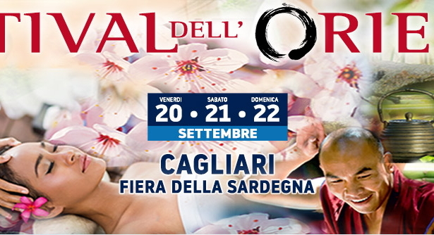 FESTIVAL DELL'ORIENTE – FIERA DELLA SARDEGNA – CAGLIARI -20-21-22 SETTEMBRE 2019
