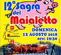 SAGRA DEL MAIALETTO – PALMADULA – SABATO 10 AGOSTO 2019