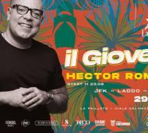 SPECIAL GUEST HECTOR ROMERO – PAILLOTE – CAGLIARI – GIOVEDI 29 AGOSTO 2019