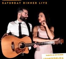 SATURDAY DINNER LIVE – LOUNGEDELICA – FRONTEMARE – QUARTU SANT'ELENA – SABATO 28 SETTEMBRE 2019