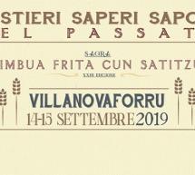 MESTIERI,SAPERI E SAPORI DEL PASSATO – VILLANOVAFORRU – 14-15 SETTEMBRE 2019