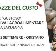 LE PIAZZE DEL GUSTO – ORISTANO – 20-22 SETTEMBRE 2019