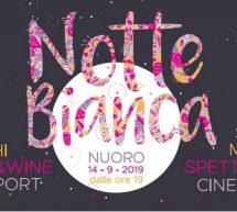 NOTTE BIANCA – NUORO – SABATO 14 SETTEMBRE 2019
