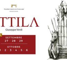 ATTILA – TEATRO LIRICO – CAGLIARI – 27 SETTEMBRE – 6 OTTOBRE 2019
