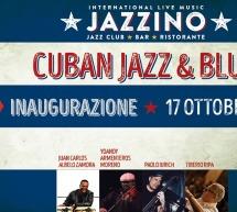 INAUGURAZIONE – CUBAN JAZZ& BLUES – JAZZINO – CAGLIARI – GIOVEDI 17 OTTOBRE 2019