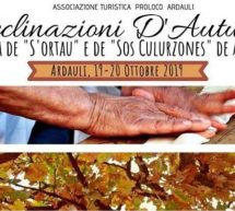 DECLINAZIONI D'AUTUNNO – SAGRA DE S'ORTAU E DE SOS CULURZONES – ARDAULI- 19-20 OTTOBRE 2019