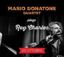 MARIO DONATORE QUARTET plays RAY CHARLES – JAZZINO – CAGLIARI – VENERDI 25 OTTOBRE 2019