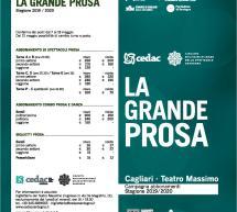 LA GRANDE PROSA AL TEATRO MASSIMO DI CAGLIARI – PROGRAMMA STAGIONE 2019/2020