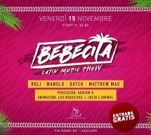 BEBECITA LATIN SHOW – CLUB 84 -CAGLIARI – VENERDI 15 NOVEMBRE 2019