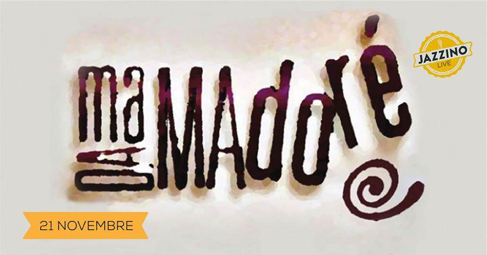 MADAMADORE