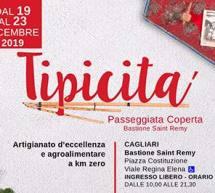 TIPICITA' – BASTIONE SAINT REMY – CAGLIARI –  19-23 DICEMBRE 2019