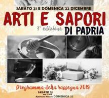 ARTI E SAPORI DI PADRIA – 21-22 DICEMBRE 2019