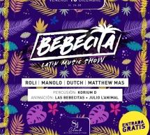 BEBECITA LATIN MUSIC SHOW – CLUB 84 – CAGLIARI – VENERDI 13 DICEMBRE 2019
