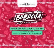 BEBECITA LATIN MUSIC SHOW – CLUB 84 – CAGLIARI – VENERDI 20 DICEMBRE 2019