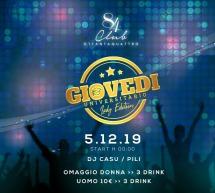 GIOVEDI UNIVERSITARIO – CLUB 84 – CAGLIARI – GIOVEDI 5 DICEMBRE 2019