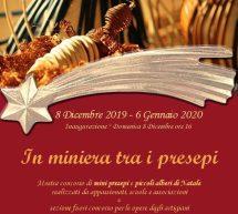 IN MINIERA TRA I PRESEPI – GRANDE MINIERA DI SERBARIU – CARBONIA – 8 DICEMBRE- 6 GENNAIO 2020