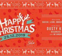 HAPPY CHRISTMAS – SOHO DISCOCLUB – CAGLIARI – MERCOLEDI 25 DICEMBRE 2019