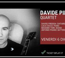 DAVIDE PIRODDA QUARTET – BFLAT – CAGLIARI – VENERDI 6 DICEMBRE 2019