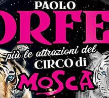 CIRCO PAOLO ORFEI – SESTU – 21 DICEMBRE – 10 FEBBRAIO 2020