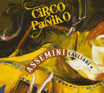 CIRCO PANIKO – ASSEMINI – 7 DICEMBRE – 7 GENNAIO 2020
