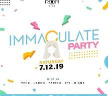 IMMACULATE PARTY – ROOM CLUB – CAGLIARI – SABATO 7 DICEMBRE 2019