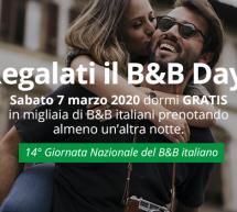 B&B DAY 2020 – SABATO 7 MARZO DORMI GRATIS NEI B&B SE PRENOTI UN'ALTRA NOTTE