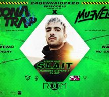 ZONA TRAP X MUEVELO – SPECIAL GUEST DJ SLAIT- ROOM CLUB – CAGLIARI – VENERDI 24 GENNAIO 2020