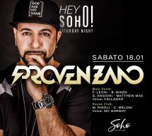 SPECIAL GUEST DJ PROVENZANO – SOHO DISCO CLUB – CAGLIARI – SABATO 18 GENNAIO 2020