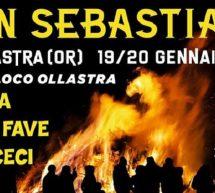 FUOCO DI SAN SEBASTIANO & SAGRA DELLE FAVE E CECI – OLLASTRA – 19-20 GENNAIO 2020