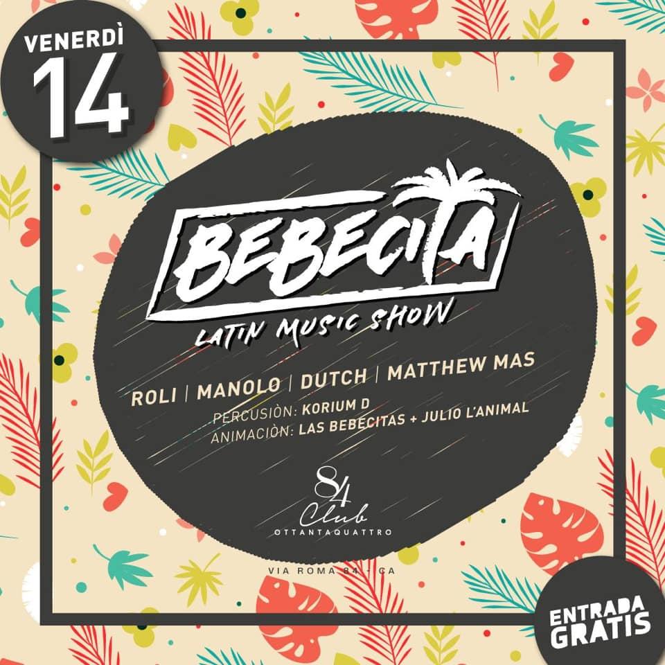 BEBECITA LATIN MUSIC SHOW