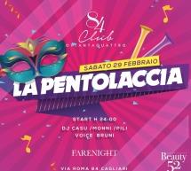LA PENTOLACCIA – CLUB 84 – CAGLIARI – SABATO 29 FEBBRAIO 2020