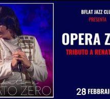 OPERA ZERO – BFLAT – CAGLIARI – VENERDI 28 FEBBRAIO 2020
