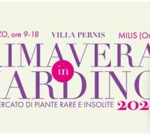 PRIMAVERA IN GIARDINO – VILLA PERNIS- MILIS- 14-15 MARZO 2020